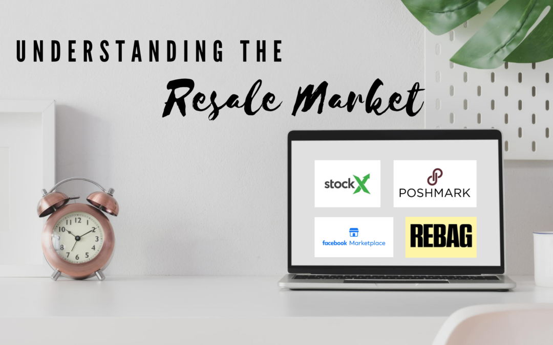 Understanding the Resale Market