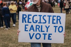 Register Early to Vote Sign