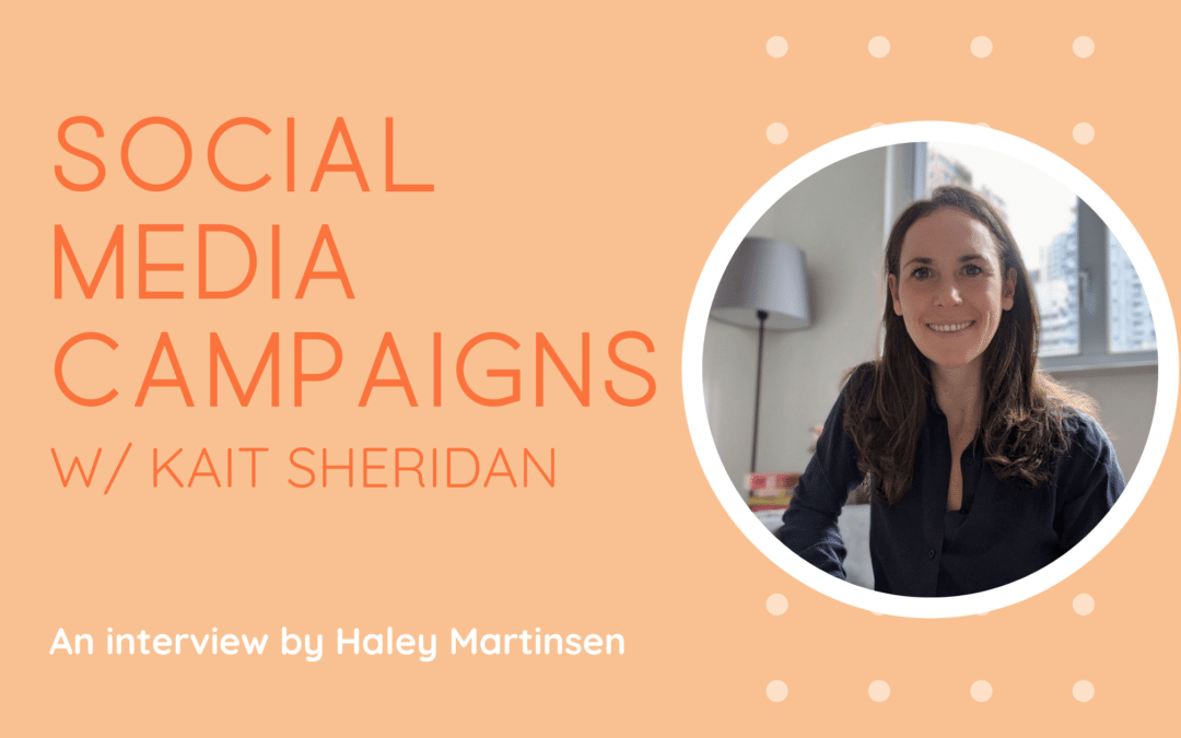 Social Media Campaigns with Kait Sheridan