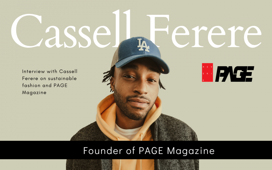 Sustainable Fashion With Cassell Ferere, Founder of PAGE Magazine